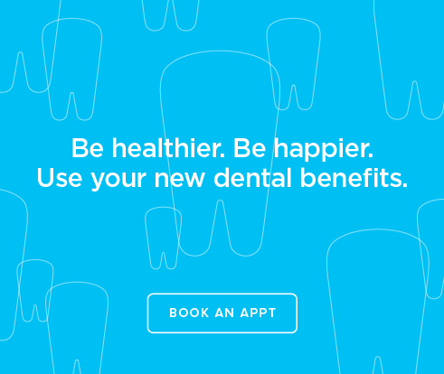 Be Heathier, Be Happier. Use your new dental benefits. - College Grove Dentistry